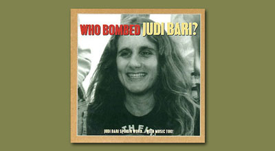 Who Bombed Judi Bari CDs