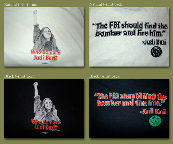Who Bombed Judi bari T-Shirts